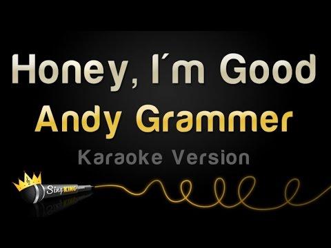 Andy Grammer - Honey, I'm Good (Karaoke Version)