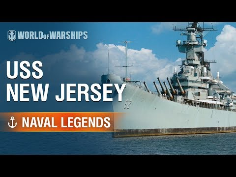Naval Legends: USS New Jersey  | World Of Warships
