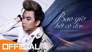 [Karaoke] Bao Giờ Hết Cô Đơn - Hồ Việt Trung