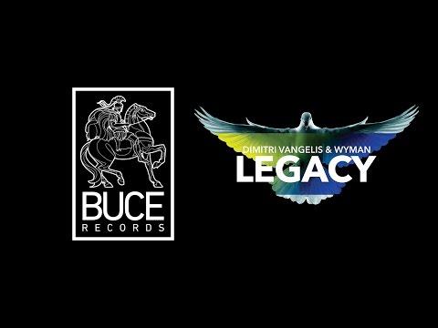 Dimitri Vangelis & Wyman - Legacy