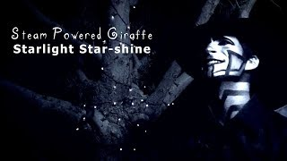 Steam Powered Giraffe - Starlight Star-shine
