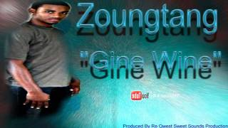 Zoungtang - Gine Wine (Soca Tek Riddim) 2012 Latest