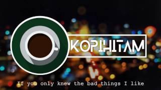 Lyric Mashup Bad Things - I Don't Wanna Live Forever [ Cover By JFla ]