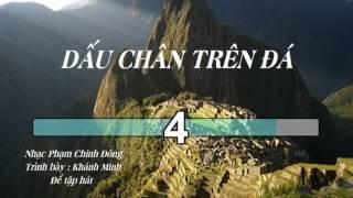 Dấu Chân Trên Đá (Khánh Minh, nhạc nền chạy chữ)