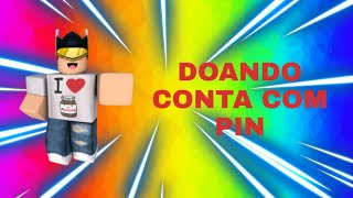 Donating ROBLOX account with pin!