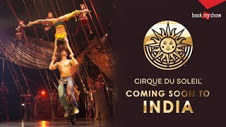Cirque du Soleil | Brought To You By BookMyShow