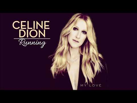 Céline Dion  My love Sia   RUNNING 2017