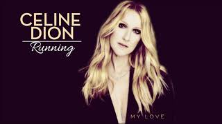 Céline Dion - My love (Sia Cover) - [RUNNING 2017]