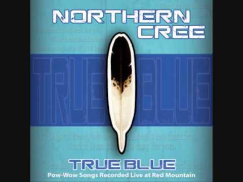Northern Cree - True Blue