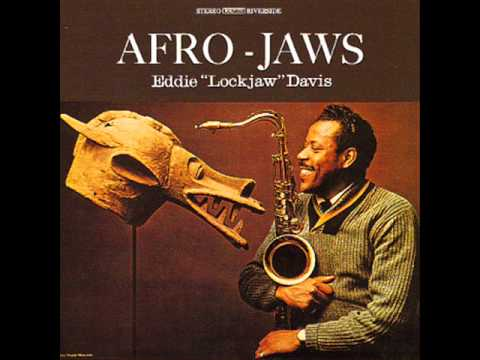 Eddie 'Lockjaw' Davis - Afro-Jaws- full album