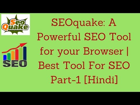 SEOquake: A Powerful SEO Tool for your Browser | Best Tool For SEO Part-1 [Hindi]