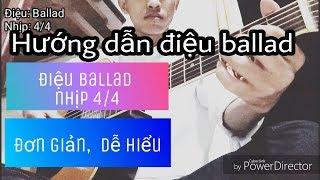 Hướng dẫn guitar | hướng dẫn điệu ballad guitar (nhịp 4/4)