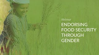 Yes G CAN Endorsing Food Security Gender Responsive