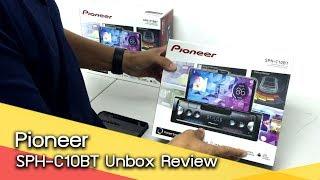 Pioneer : Pioneer SPH-C10BT Unbox Review