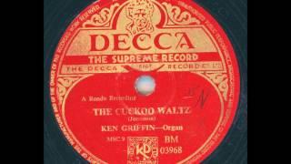Ken Griffin (Organ) - The Cuckoo Waltz