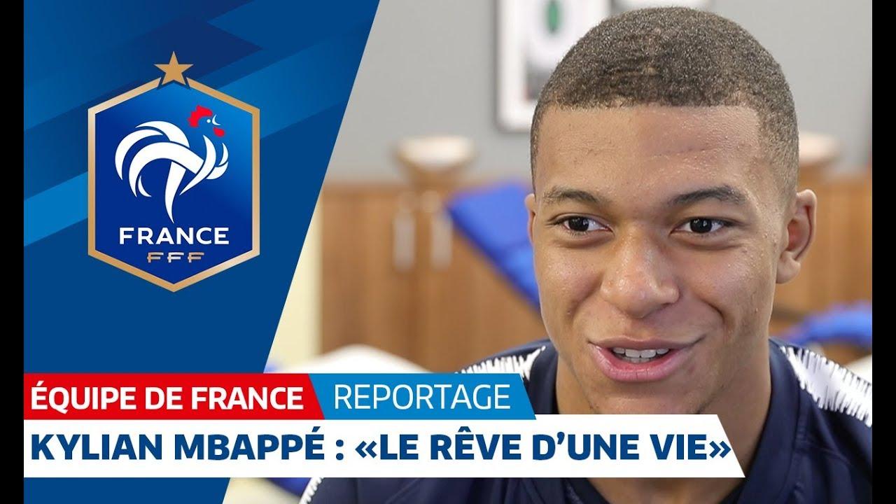 """Equipe de France : Kylian Mbappé : """"Le rêve d'une vie"""" I FFF 2018"""