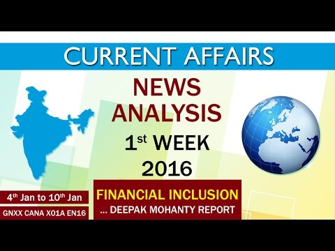 Current Affairs News Analysis 1st Week (4th Jan to 10th Jan) of 2016