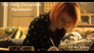 The Only Exception   Paramore Subtitulado En Español)