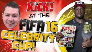 KiCK! At the FIFA 16 Celebrity Cup with Akinfenwa!