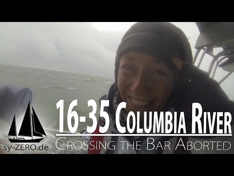 16-35_Columbia River - Crossing the River Bar aborted (sailing syZERO)