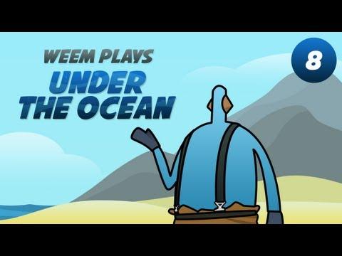 """Under the Ocean"" Alpha gameplay, Part 8"