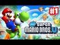 New Super Mario Bros. U - Walkthrough Part 1 - Acorn Plains Intro (World 1) (Wii U Gameplay)