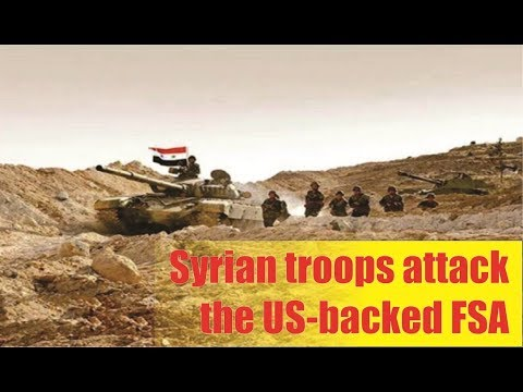 [ Syrian ]  Syrian troops attack the US-backed FSA along the Jordanian border