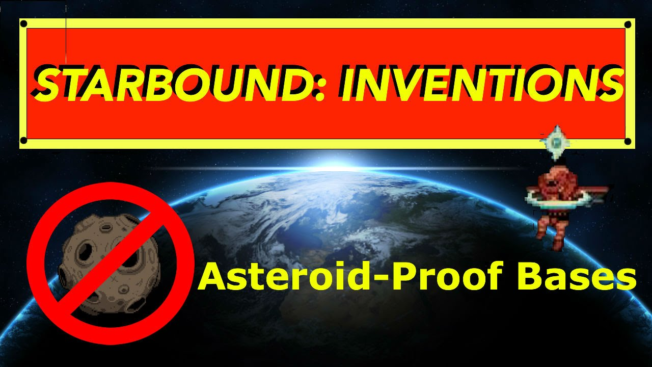 Starbound Inventions: Meteor-Proof Base