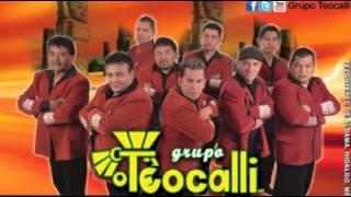 TEOCALLI (2015 Nuevo) LA VIDA