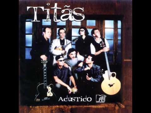 Titãs - Titãs Acústico MTV - #12 - A Melhor Forma