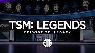 TSM: LEGENDS - Season 3 Episode 22 - Legacy (Semifinals)