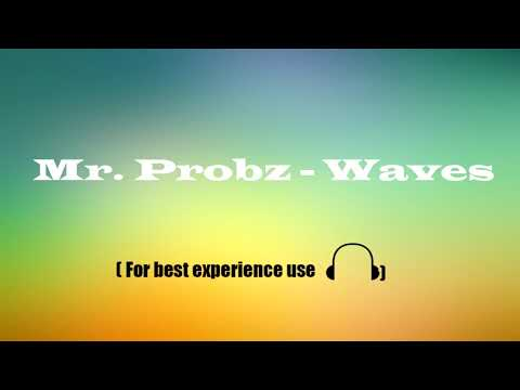 8D Mr Probz - Waves Robin Schulz Remix Radio Edit
