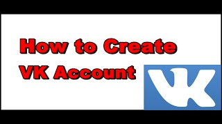 How to Create VK Account