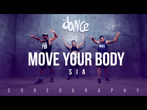 Move Your Body - SIA - Choreography - FitDance Life