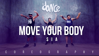 Move Your Body - SIA - Coreography - FitDance Life