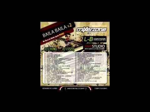 BAILA BAILA X 2 - DJ CHINO & DJ EISER - MIXER ZONE
