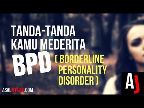 Tanda-tanda seseorang menderita Borderline Personality Disorder (BPD) } Psikologi dan Kesehatan