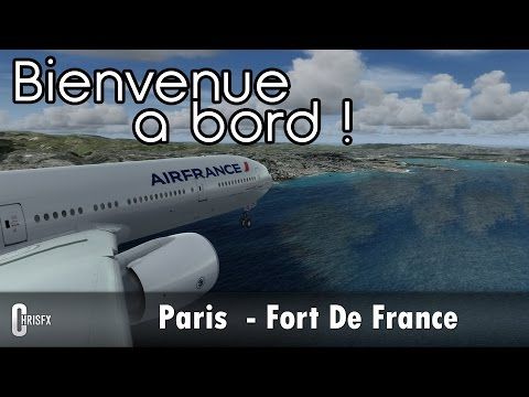 [Prepar3D] Paris Orly (LFPO) - Fort De France (TFFF) | PMDG B777-300ER Air France | AF842 - P3D
