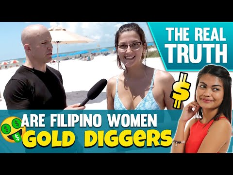 ARE FILIPINO WOMEN GOLD DIGGERS