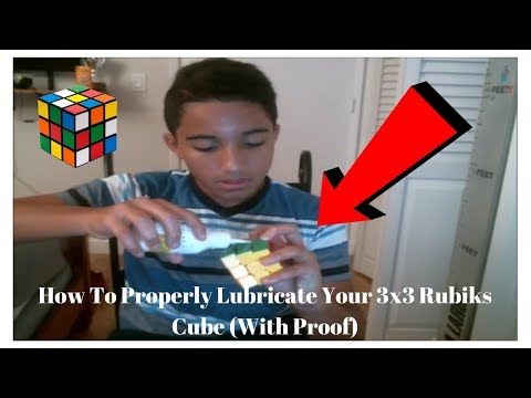 *Tutorial* How To Properly Lubricate Your 3x3 Rubiks Cube *Tutorial* (With Proof)