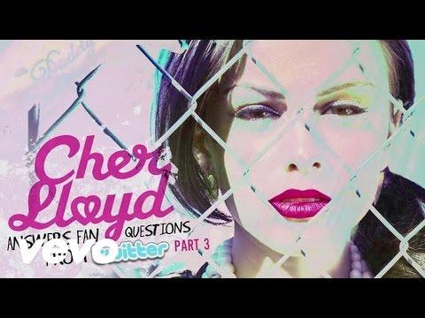 Cher Lloyd - Cher Lloyd Answers Fan Twitter Questions Pt. 3