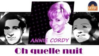 Annie Cordy - Oh quelle nuit (HD) Officiel Seniors Musik