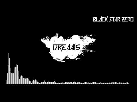 Black Star Zero - Dreams