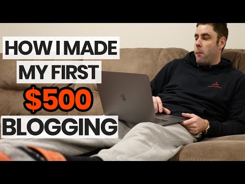 Make Money Blogging | How I Made My First $500 Blogging Online