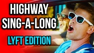HIGHWAY SINGALONG: Lyft Edition (Mony Mony)