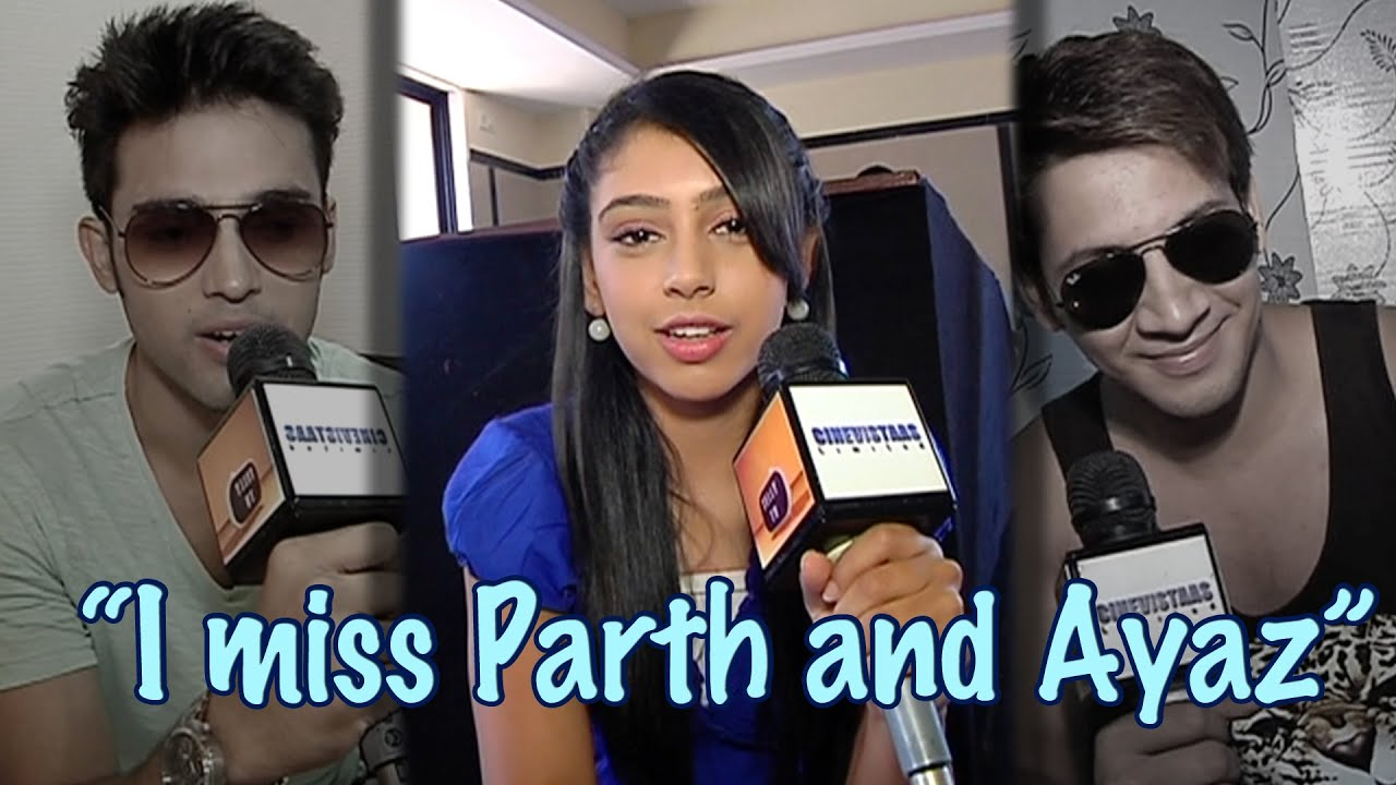 2017 05 parth samthaan family -  Kaisi Yeh Yaariyan Was A Family And I Miss Both Parth And Ayaaz Niti Taylor Mp4 Youtube