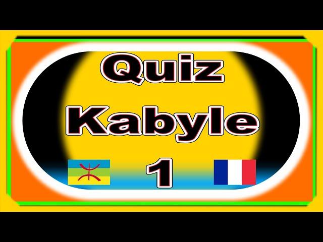 Quiz kabyle français, vidéo 1
