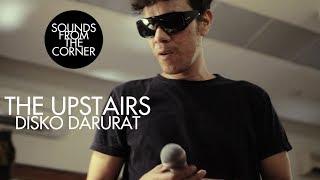 Download Lagu The Upstairs - Disko Darurat | Sounds From The Corner Live #1 mp3