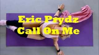 Eric Prydz - Call On Me radio edit