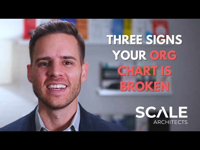 Three Signs Your Org Chart is Broken